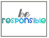 Be Safe, Be Respectful, Be Responsible with Looks Like Sounds Like Posters Blues
