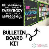 Be Somebody Quote Bulletin Board Kit