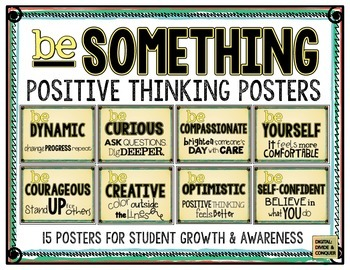 Be Something!  Positive Thinking Posters for Student Growth