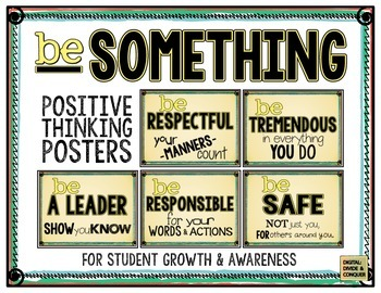 Be Something!  Positive Thinking Posters for Student Growth FREEBIE