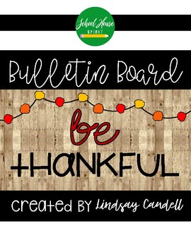 Be Thankful - Bulletin Board