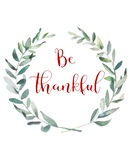 Be Thankful Printable, Motivational PRINT, Fall Print, Mot