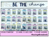 Be The Change Classroom Display!