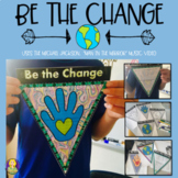 Be The Change -- Empathy Lesson Pennant Project