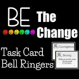 Be The Change Task Cards Social Emotional Learning Bell Ringers