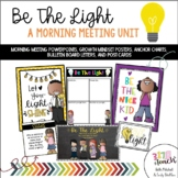 Be The Light-A Unit Inspiring Kindness and Self-Confidence