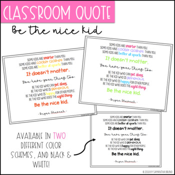 Be The Nice Kid Classroom Quote- FREEBIE