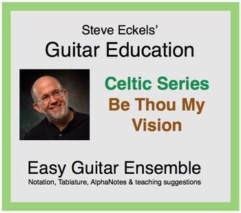 Be Thou My Vision - Celtic Guitar Ensemble, Guitar Trio, Guitar Hymn