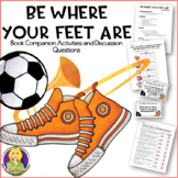 Be Where Your Feet Are Lesson Plan