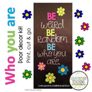 Be Who You Are Door Decoration Kit