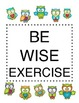 Be Wise Exercise Bulletin Board