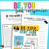 Be You  Read Aloud Book Companion and Activity Guide
