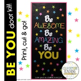 Be Awesome Be Amazing Be You Door Decoration Kit