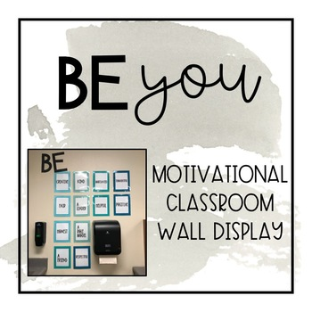 Be... You - Inspirational Classroom Wall Display