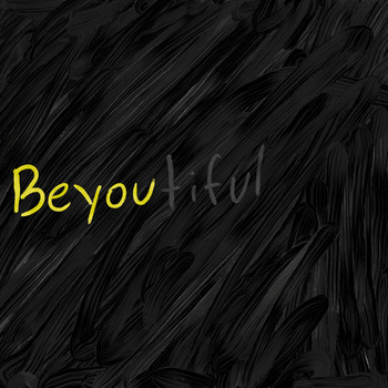 Be You tiful Poster