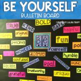 Be Yourself Bulletin Board   Back to School Bulletin Board