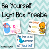 Be Yourself Light Box Freebie