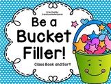 Be a Bucket Filler! Class Book and Sort