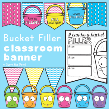 Be a Bucket Filler Classroom Banner Pack