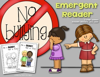 Be a Buddy, Not a Bully! {Emergent Reader} for Kindergarte