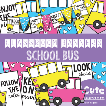 Be a Bus Classroom Banner Pack