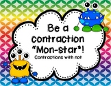 Be a Contraction Mon-Star!  {Activities for Contractions with Not}