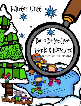 Be a Detective:  Words & Numbers!  Winter Unit!