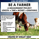 Be a Farmer: A Measurement Math Project | Real Life Math |