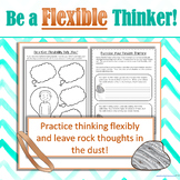 Be a Flexible Thinker! Practice for flexible thinking