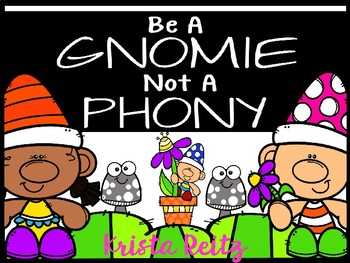Be a GNOMIE not a Phony! {Gnome Friend Sort}