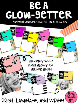 Be a Glow-Getter: Growth Mindset & Goal Setting Collages