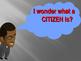 Being a Good Citizen-Part II