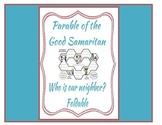 Be a Good Neighbor for The Parable of the Good Samaritan Foldable