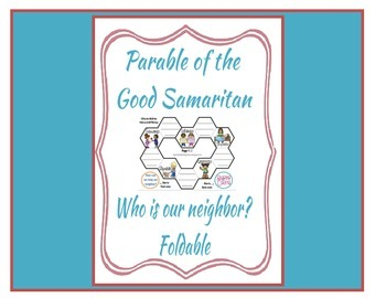Be a Good Neighbor for The Parable of the Good Samaritan Foldable