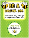 Be a Helper Bee Classroom Jobs Display