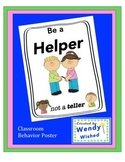 Be a Helper:  Classroom Behavior Poster