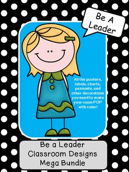 Be a Leader Classroom Design