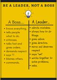 Be a Leader, Not a Boss Poster/Anchor Chart