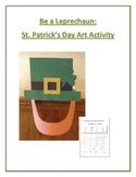 Be a Leprechaun: St. Patrick's Day Art Activity