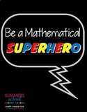 Be a Mathematical Superhero