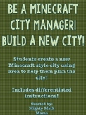 "Be a ""Minecraft"" City Manager - Plan a new city area and perimeter activity"