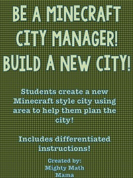 "Be a ""Minecraft"" City Manager - Plan a new city area and p"