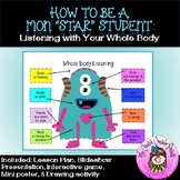 """Be a Mon""""star"""" Student using Whole Body Listening Guidance Counseling Lesson"""