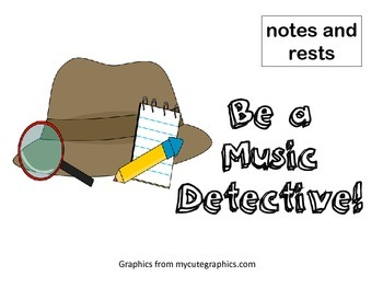 Be a Music Detective notes and rests