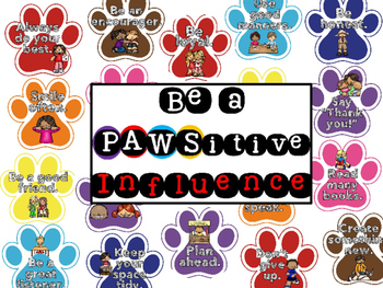 Be a PAWSitive Influence Character Ed Bulletin Board