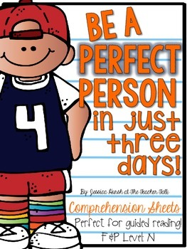 Be a Perfect Person in Just Three Days Comprehension Sheets