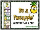 Be a Pineapple! Behavior Clip Chart