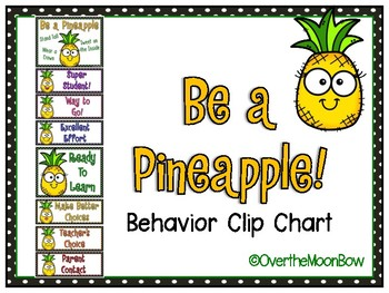 Be a Pineapple! Behavior Clip Chart by Over The MoonBow | TpT