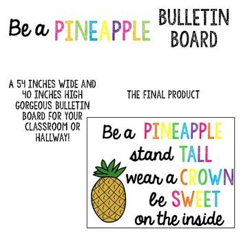 Be a Pineapple Bulletin Board