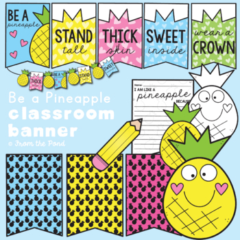 Classroom Banner - Be a Pineapple